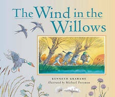 NEW Wind in the Willows: Complete Edition by Kenneth Grahame