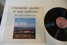 COMMENT PARLER A NOS ENFANTS PAR LE PERE GEORGES FINET LP .