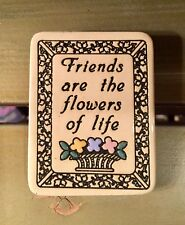 """Trinity Pottery Magnet """"Friends are the Flowers of Life"""""""