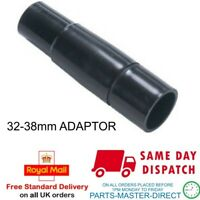 FITS VACUUM CLEANER TOOLS ADAPTOR FROM 32mm to 38mm
