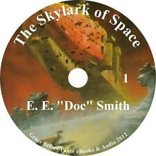 The Skylark of Space, Sci-Fi Adventure Audiobook by E E Doc Smith on 8 Audio CDs
