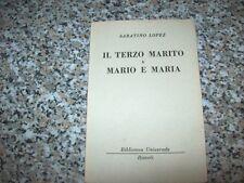 SABATINO LOPEZ-IL TERZO MARITO E MARIO&MARIA-BIBLIOTECA UNIVERSALE RIZZOLI-1961
