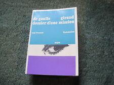 René BOUSCAT: De Gaulle Giraud dossier d'une mission