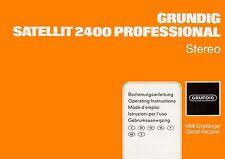 Manuale di Istruzioni con Schema per Grundig Satellite 2400