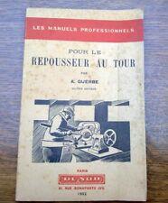 A. Guerbe: Pour le repousseur au tour / Dunod, 1952