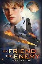 My Friend the Enemy, Smith, Daniel, Good Condition, Book