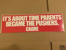 Vintage 80s Bumper Sticker It's About Time the Parents Became the Pushers Cadre