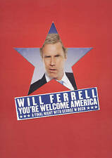 Will Ferrell: Youre Welcome, America. A DVD