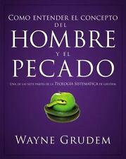 NEW - Como entender el concepto del hombre y el pecado (Spanish Edition)