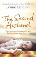 The Second Husband By Louise Candlish. 9780751539882
