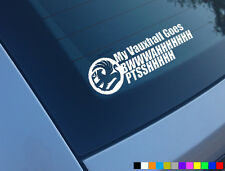 My Turbo Vauxhall Goes Funny Car Sticker Decal Astra Corsa Nova z20let Z20LEH