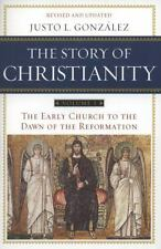 The Story of Christianity, Vol. 1: The Early Church to the Dawn of the Reforma..