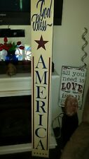 "God Bless America Porch Sign Rustic Wood Vertical 48"" Primitive Patriotic Sign"