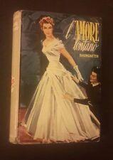 I ROMANZI DELLA ROSA GRANDI ROMANZI SALANI L'AMORE LONTANO N 126 1954