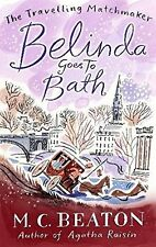 M C BEATON ____ BELINDA GOES TO BATH ___ BRAND NEW ___ UK FREEPOST
