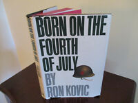 Ron Kovic- BORN ON THE FOURTH OF JULY- 1st edition-1st Printing 1976-Vietnam War