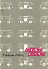 FIAT 600 T 600T Betriebsanleitung 1970 Bedienungsanleitung Handbuch  Bordbuch BA