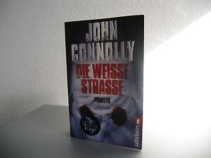 John Connolly-Die Weisse Strasse Thriller Ullstein Verlag 2008 Taschenbuch