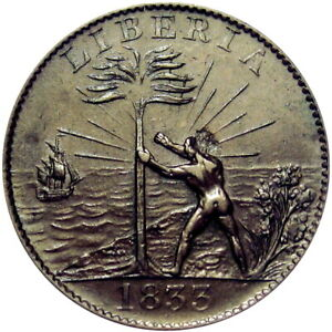 1833 Liberia Freed Slave Colony Cent Hard Times Token CH-5