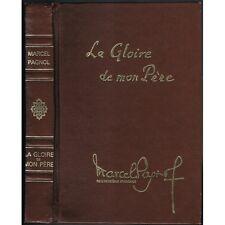 La GLOIRE de mon PÈRE Marcel PAGNOL Souvenirs d'Enfance Dessin DUBOUT Pastorelly
