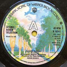 George Baker Selection - Paloma Blanca / Dreamboat - Warner Brothers K-16541 Ex