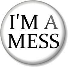 "I'M A MESS 1"" 25mm Pin Button Badge Sid Vicious Sex Pistols Punk Emo Alternative"