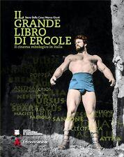 Il grande libro di Ercole, il cinema mitologico - di S. Della Casa, M. Giusti