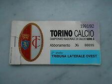 abbonamento TORINO CALCIO STAGIONE 1991-92 - 2° ANELLO TRIB.LATERALE OVEST