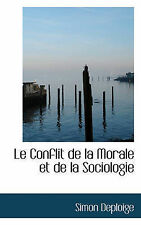 Le Conflit de la Morale et de la Sociologie (French Edition) by Simon Deploige