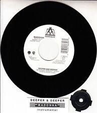 "MADONNA Deeper And Deeper 7"" 45 rpm vinyl record + juke box title strip"