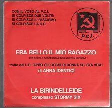 """ANNA IDENTICI STORMY SIX ERA BELLO IL MIO RAGAZZO 7"""" 45 GIRI EP"""