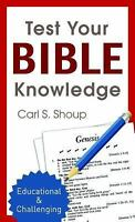 Test Your Bible Knowledge (Inspirational Book Bargains) by Shoup, Carl S.