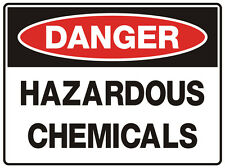 "Safety Sign ""DANGER HAZARDOUS-CHEMICALS  5mm corflute 300MM X 225MM"""