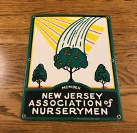 Rare 1920s-1930s Porcelain Sign New Jersey Association of Nurserymen Farm Sign