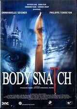 BODY SNATCH Emmanuelle Seigner Philippe Torreton DVD Edit. (W)