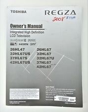Toshiba REGZA LCD TV Owner's Instruction Manual 26HL47 32HL67U 37HL67S 42HL67