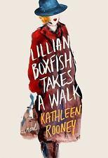 Lillian Boxfish Takes a Walk by Kathleen Rooney (2017, Hardcover)