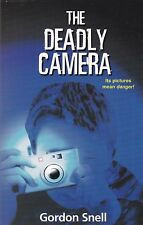 The Deadly Camera by Gordon Snell (Paperback) New Book