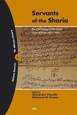 Servants of the Sharia: The Civil Register of the Qadis' Court Of Brava 1893-190