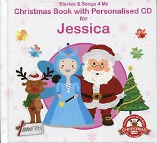 CHRISTMAS BOOK WITH PERSONALISED CD FOR JESSICA - STORIES & SONGS 4 ME