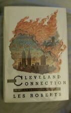 The Cleveland Connection: A Milan Jacovich Mystery Les Roberts *Signed*