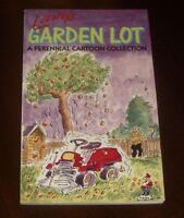 """LARRY'S GARDEN LOT: A Perennial Cartoon Collection: by """"LARRY"""" : 1st.Ed.Pbk 1988"""