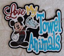 DISNEY CRUISE TOWEL ANIMALS Die Cut Title Scrapbook Page Paper Piece - SSFFDeb