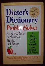 The Dieter's Dictionary and Problem Solver: An A to Z Guide to Nutrition........