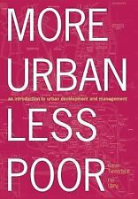 More Urban, Less Poor: An Introduction to Urban Development and Management