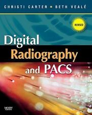 Digital Radiography and PACS - Revised Reprint
