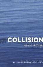Collision: By Kröger , Merle