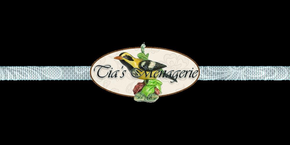 Tia's Menagerie