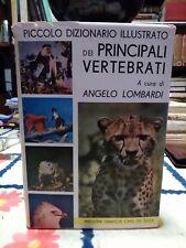 Angelo Lombardi Piccolo dizionario illustrato dei principali vertebrati 1967
