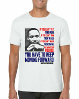 Keep Moving Forward T-Shirt, Martin Luther King Jr Quote Protest Adults Top